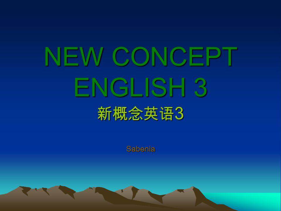 NEW CONCEPT ENGLISH 3 新概念英语 3 Sabenia