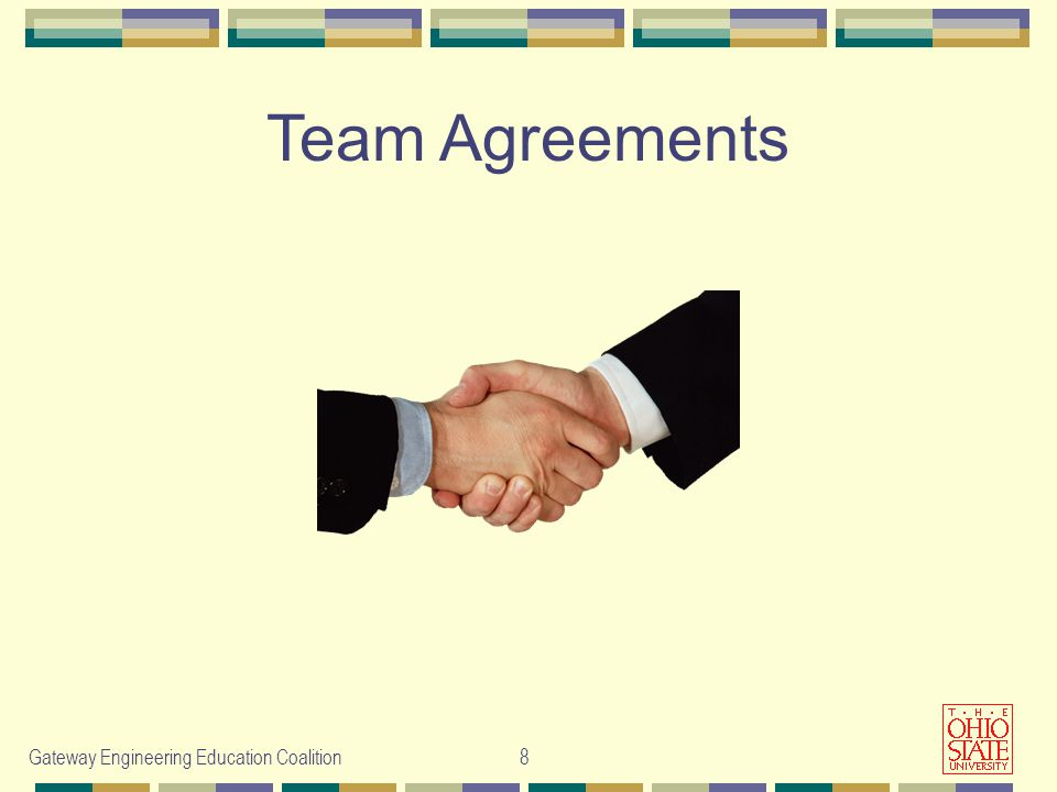 Gateway Engineering Education Coalition 8 Team Agreements