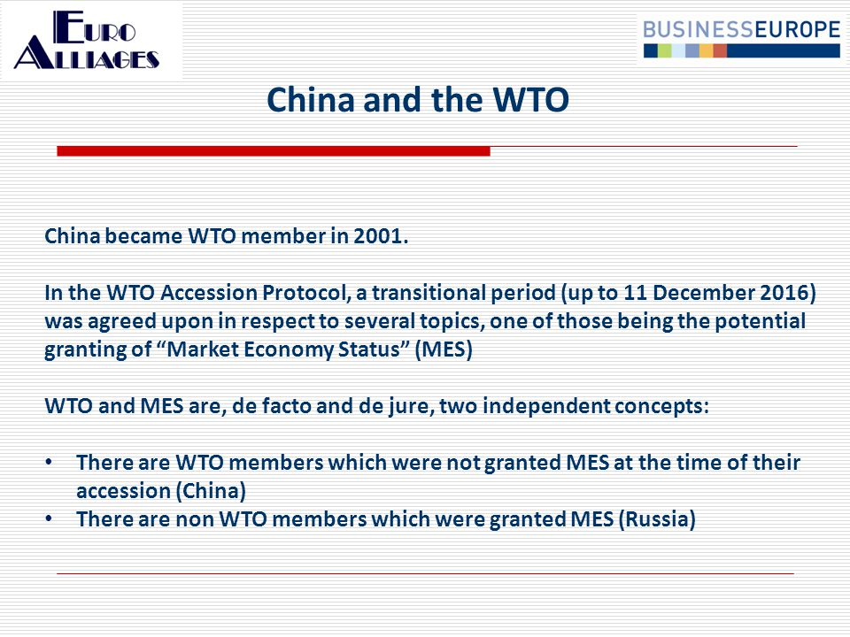 In 2016, the Accession Protocol provides for the recognition of China as a market economy, though there is a legal debate (and uncertainty…) about the automaticity of such a recognition by WTO Members.