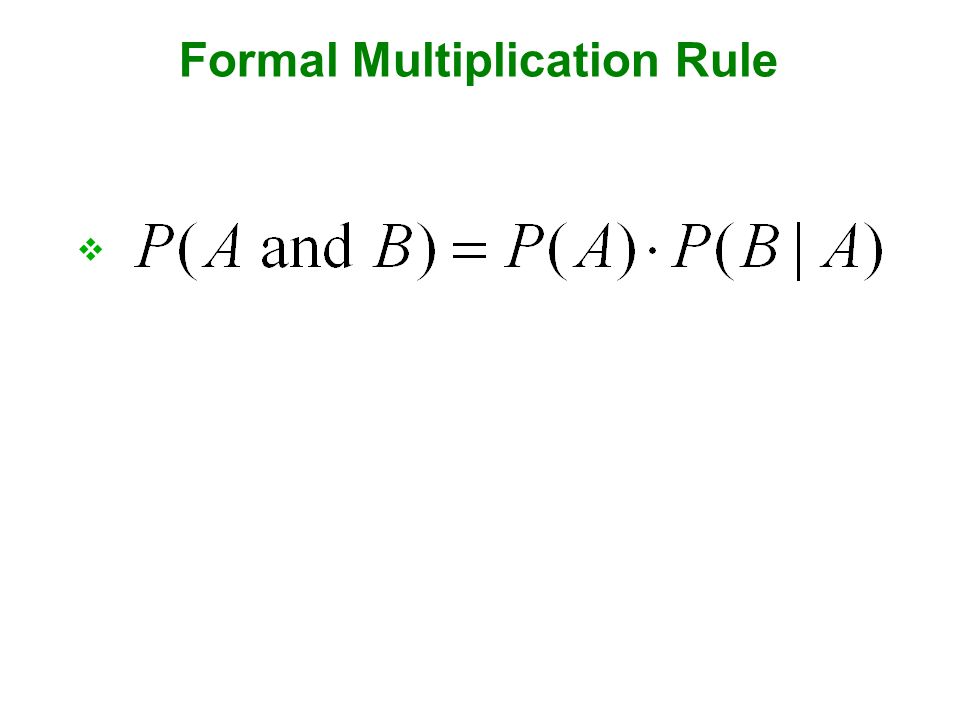 Formal Multiplication Rule 