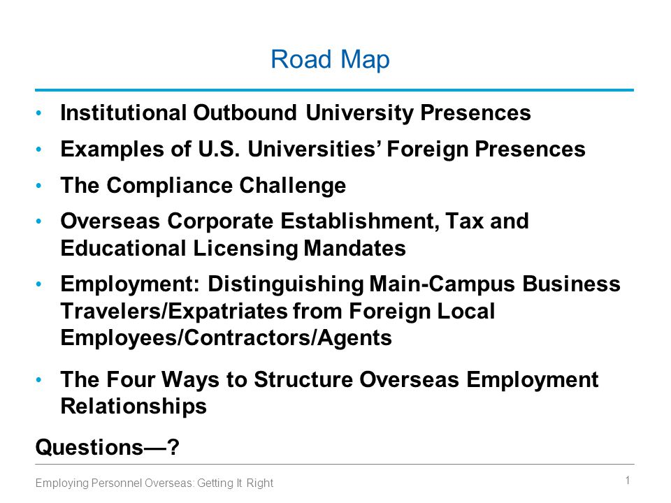 Road Map Institutional Outbound University Presences Examples of U.S.
