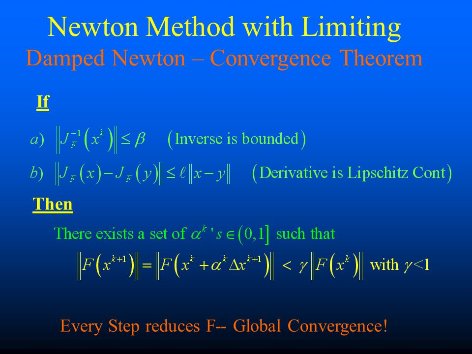 If Then Every Step reduces F-- Global Convergence.