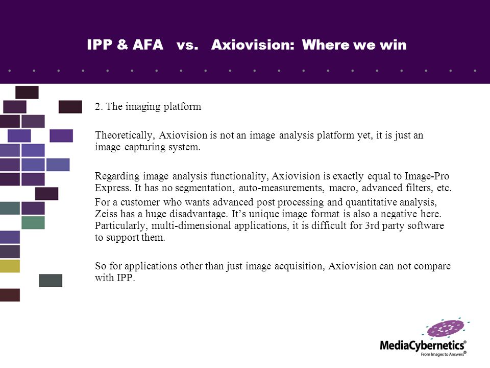 IPP & AFA vs. Axiovision: Where we win 2.