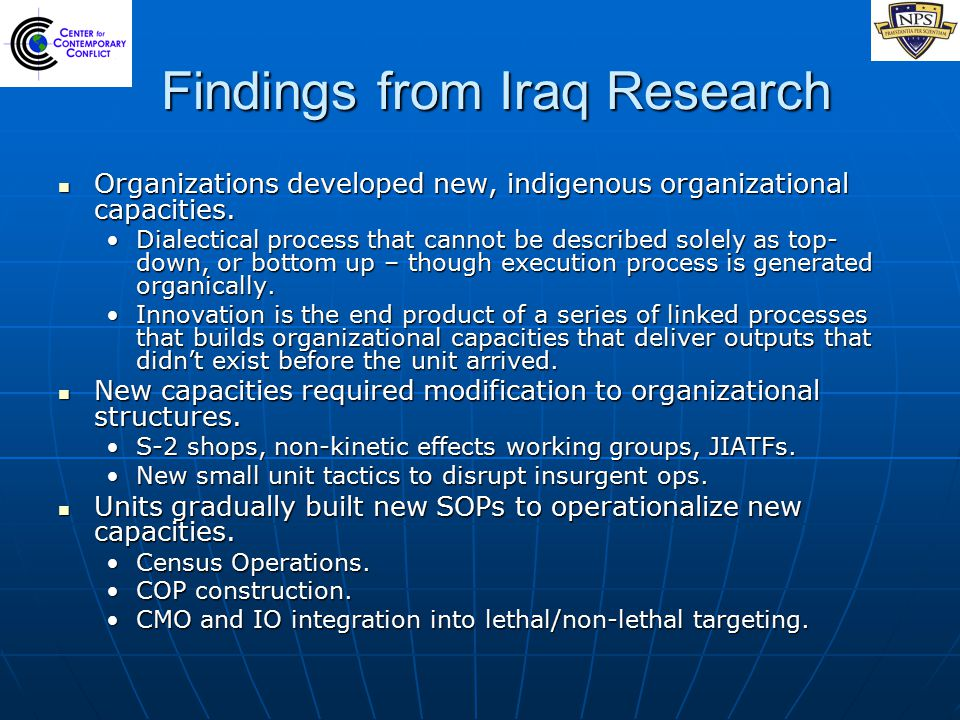 Findings from Iraq Research Organizations developed new, indigenous organizational capacities.