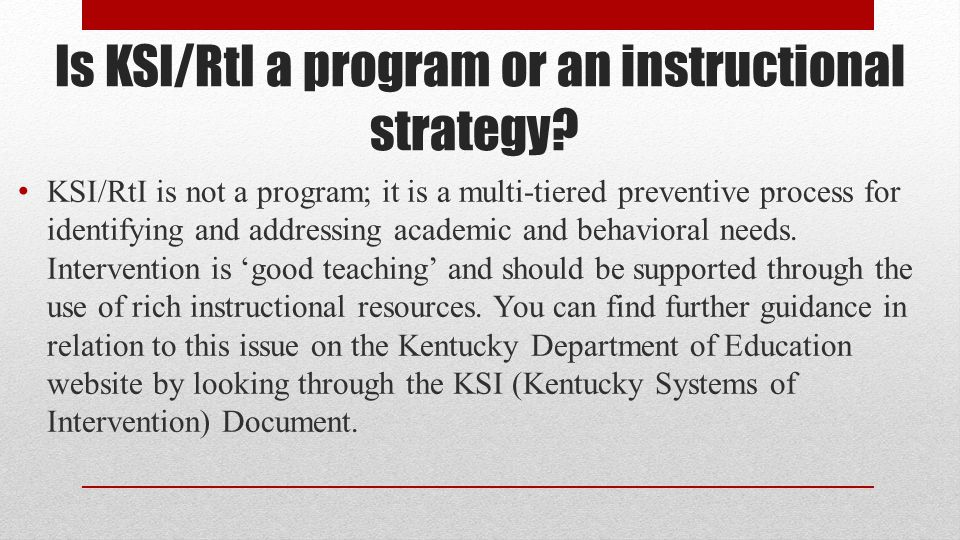 What legislation is in place for KSI/RtI.
