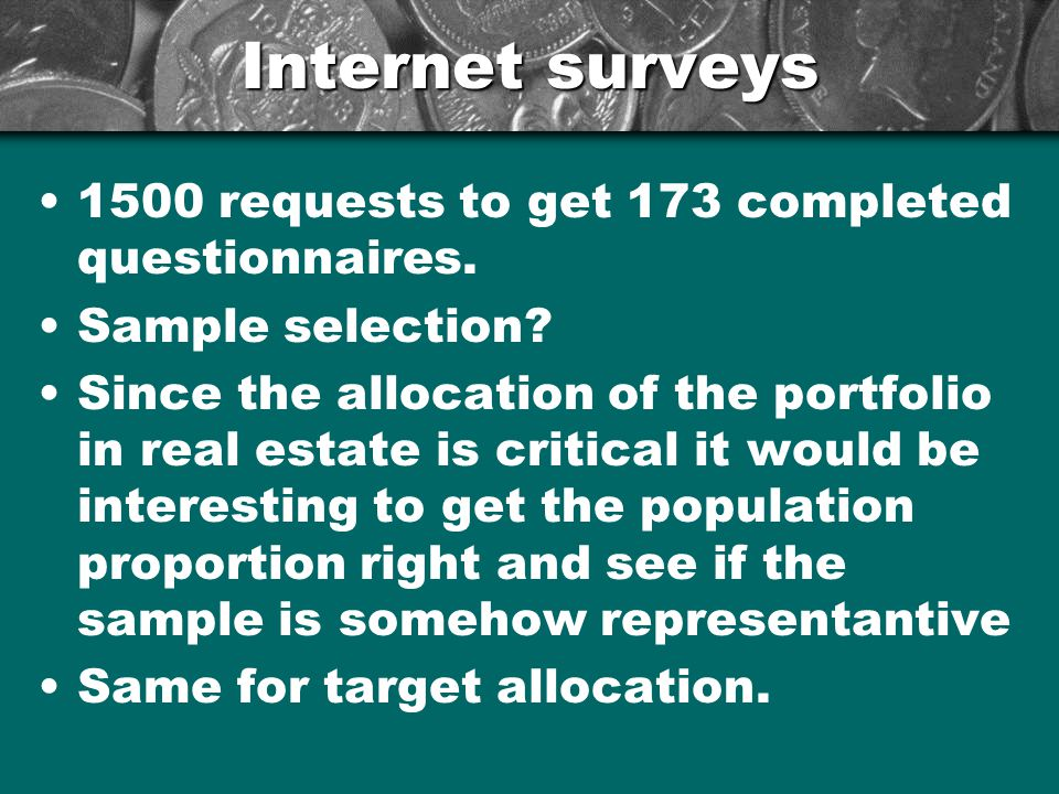 Internet surveys 1500 requests to get 173 completed questionnaires.