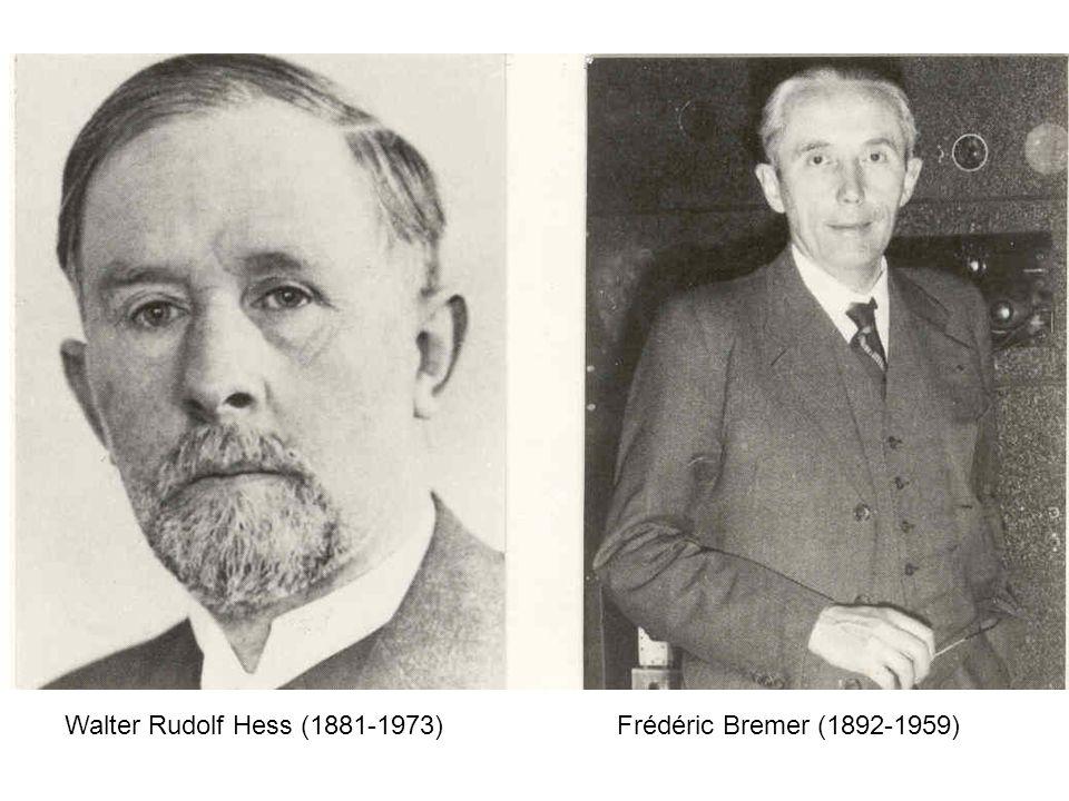 Walter Rudolf Hess (1881-1973)Frédéric Bremer (1892-1959)