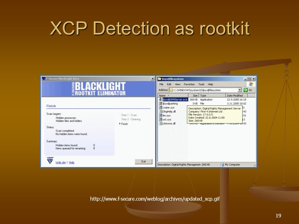19 XCP Detection as rootkit http://www.f-secure.com/weblog/archives/updated_xcp.gif