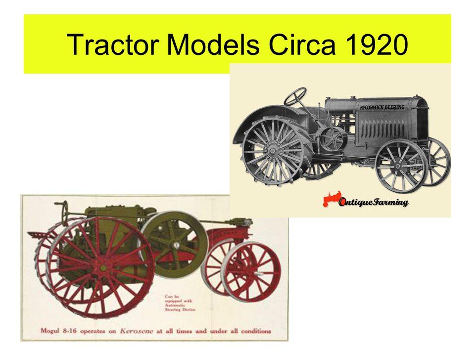 Tractor Models Circa 1920