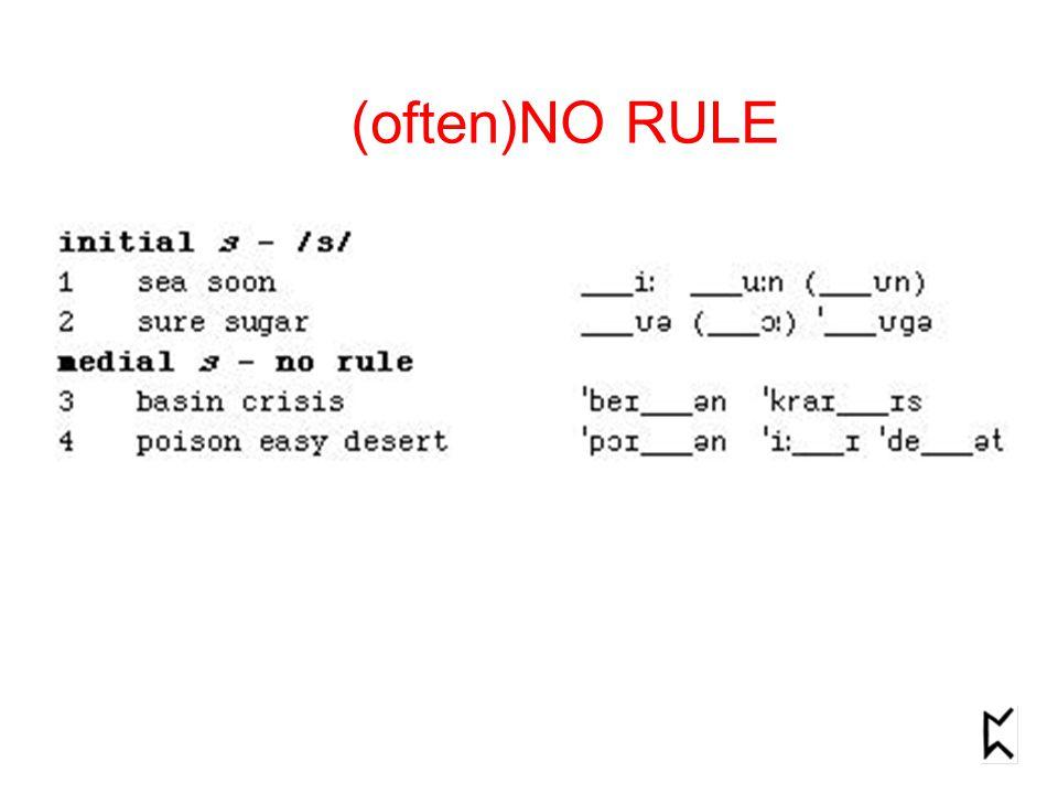 (often)NO RULE