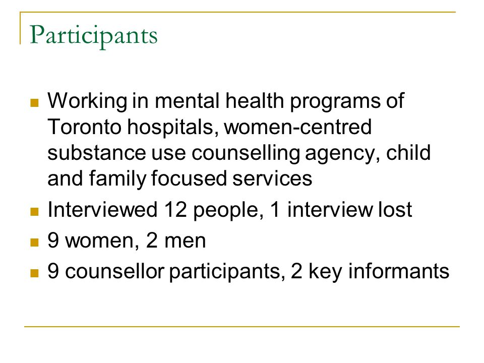 Participants Working in mental health programs of Toronto hospitals, women-centred substance use counselling agency, child and family focused services