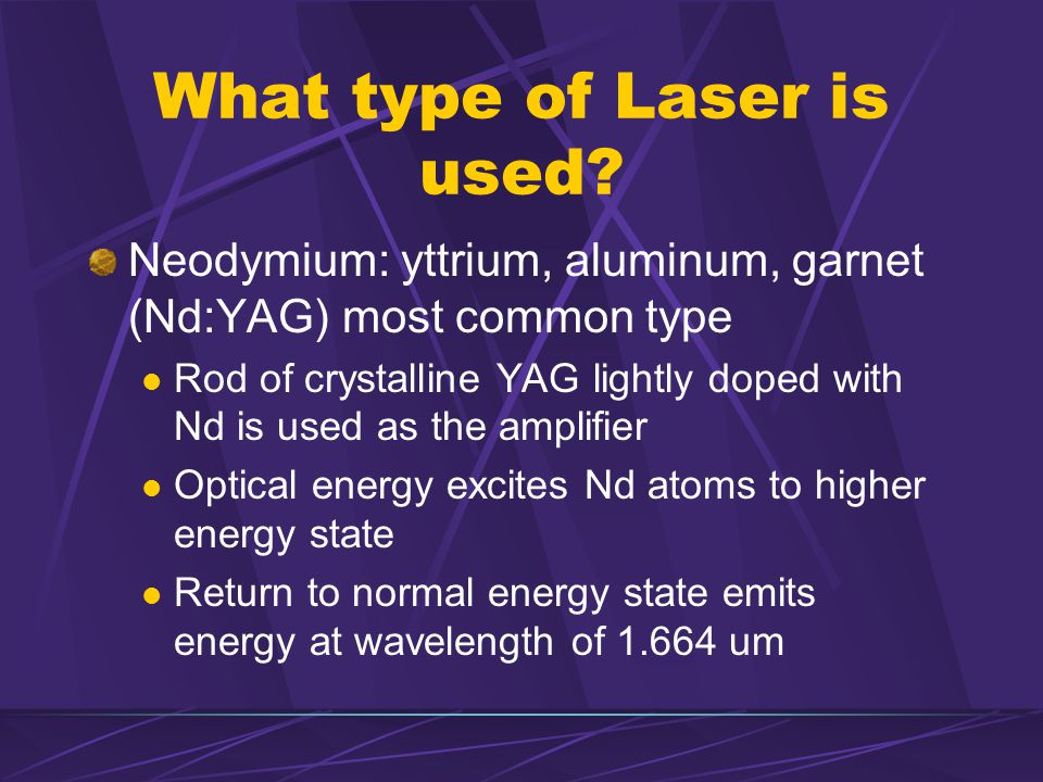 What type of Laser is used.