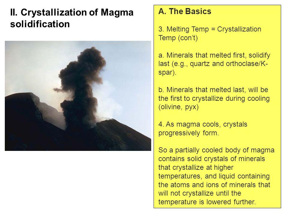 A. The Basics 3. Melting Temp = Crystallization Temp (con't) a.