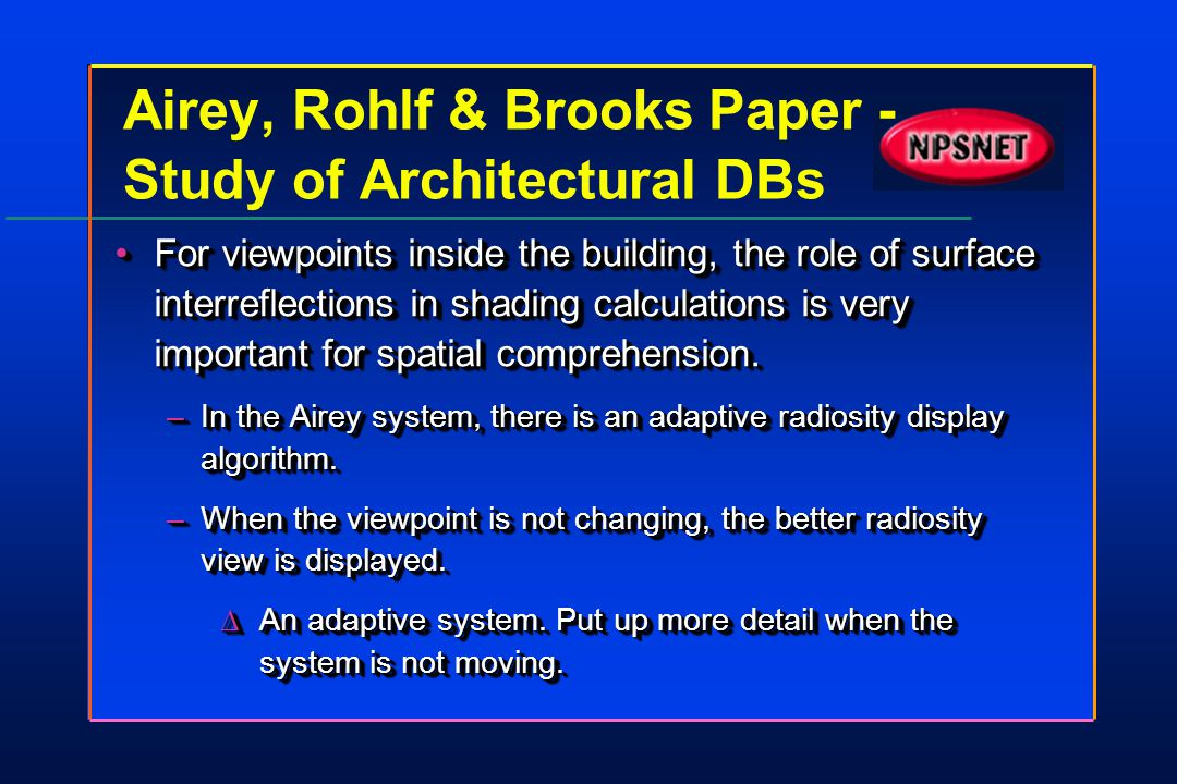Airey, Rohlf & Brooks Paper - Study of Architectural DBs For viewpoints inside the building, the role of surface interreflections in shading calculati