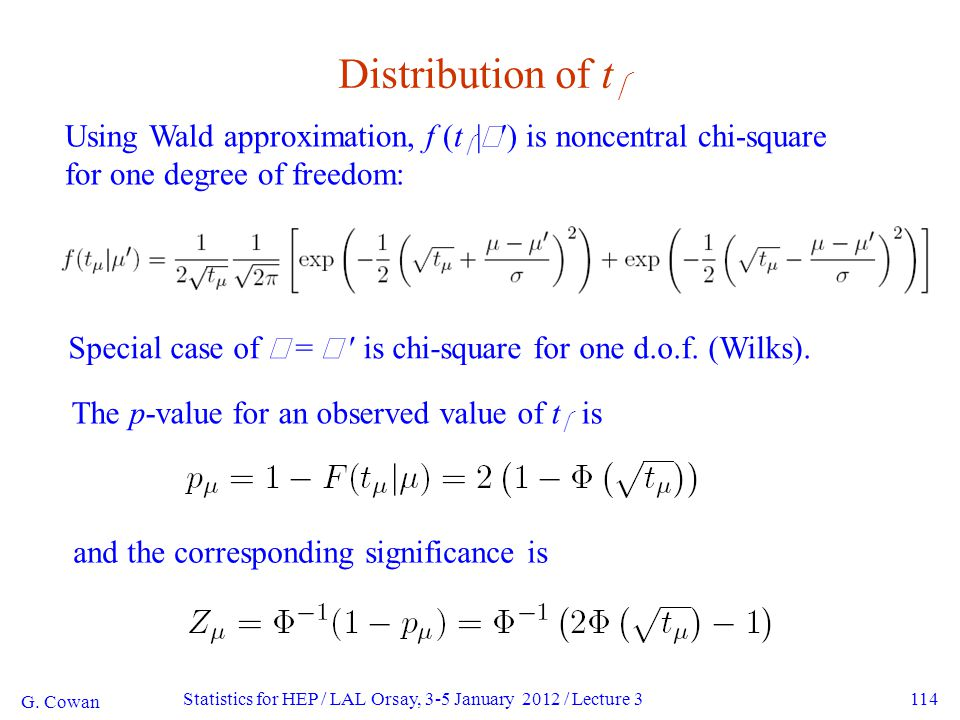 114 Distribution of t  Using Wald approximation, f (t  |  ′) is noncentral chi-square for one degree of freedom: G.