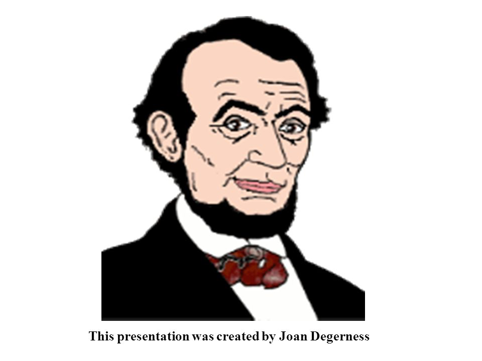 Abraham Lincoln, 16 th president of these United States……..