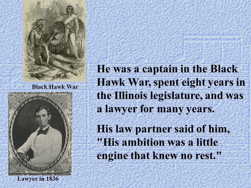 He had worked against great odds to free the slaves and to keep the United States together as one country.