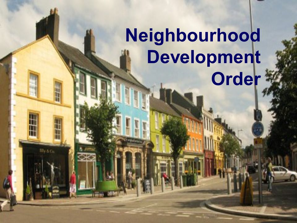 Neighbourhood Development Order