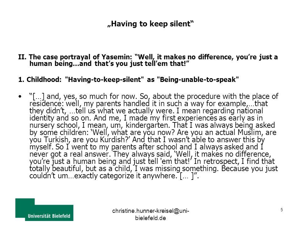 """christine.hunner-kreisel@uni- bielefeld.de 5 """"Having to keep silent II."""