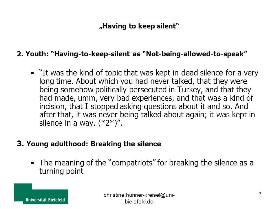 "christine.hunner-kreisel@uni- bielefeld.de 7 ""Having to keep silent 2."
