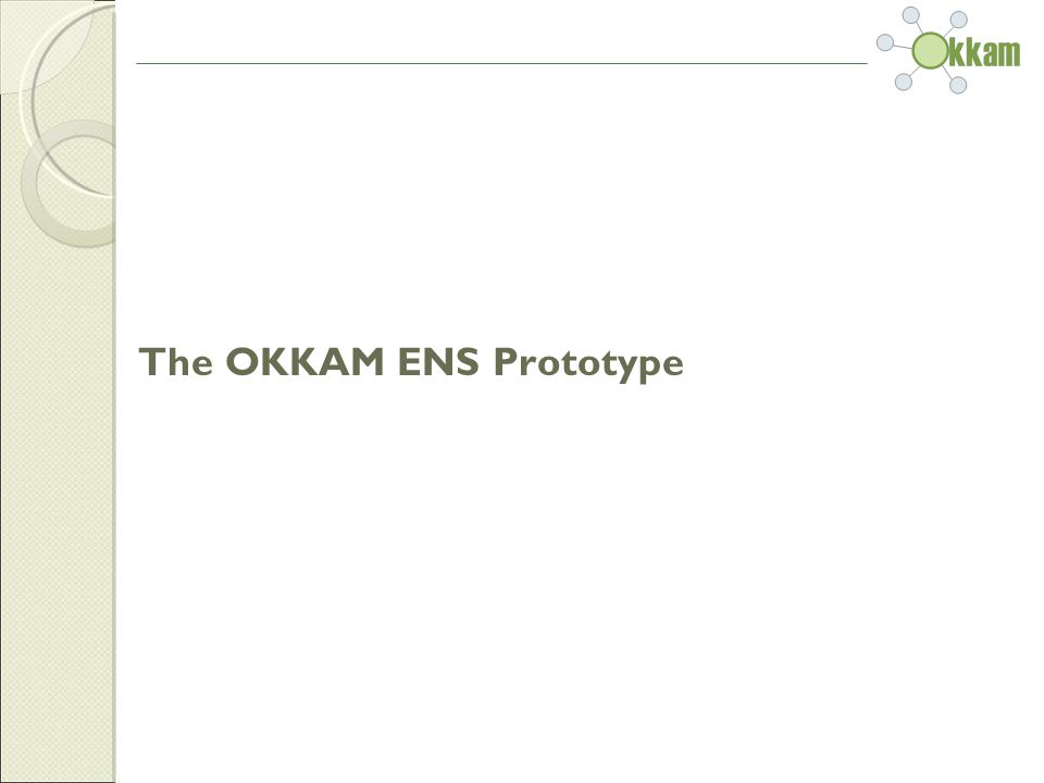 The OKKAM ENS Prototype