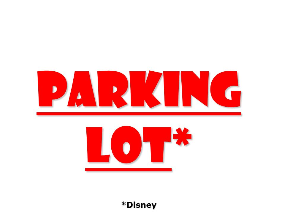 parking lot* *Disney