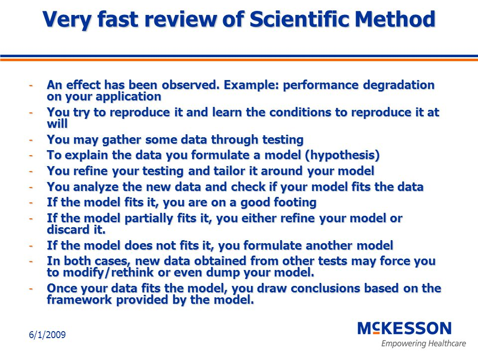 6/1/2009 Very fast review of Scientific Method - An effect has been observed.