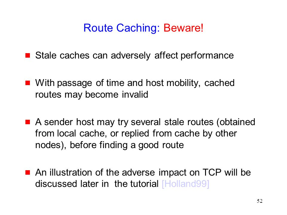 52 Route Caching: Beware.