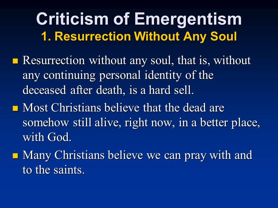 Criticism of Emergentism 1.