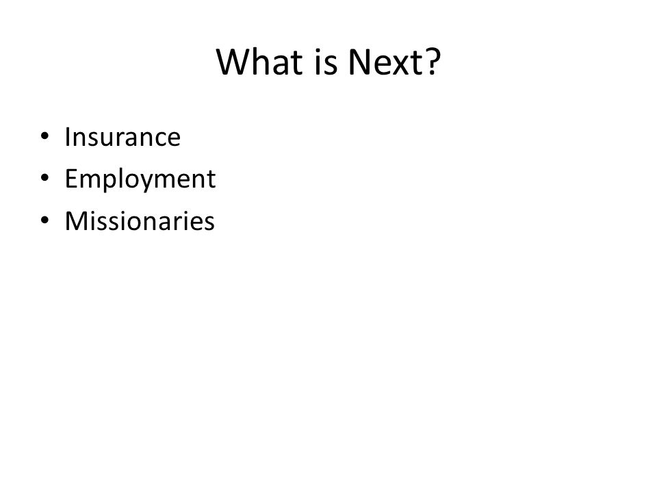 What is Next Insurance Employment Missionaries