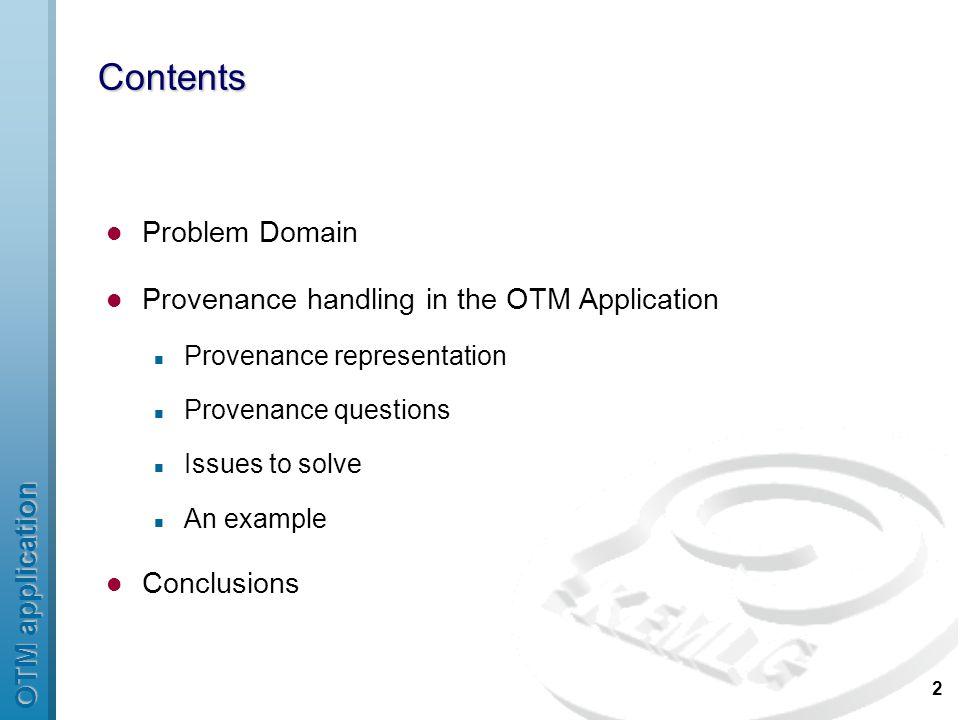 OTM application 13