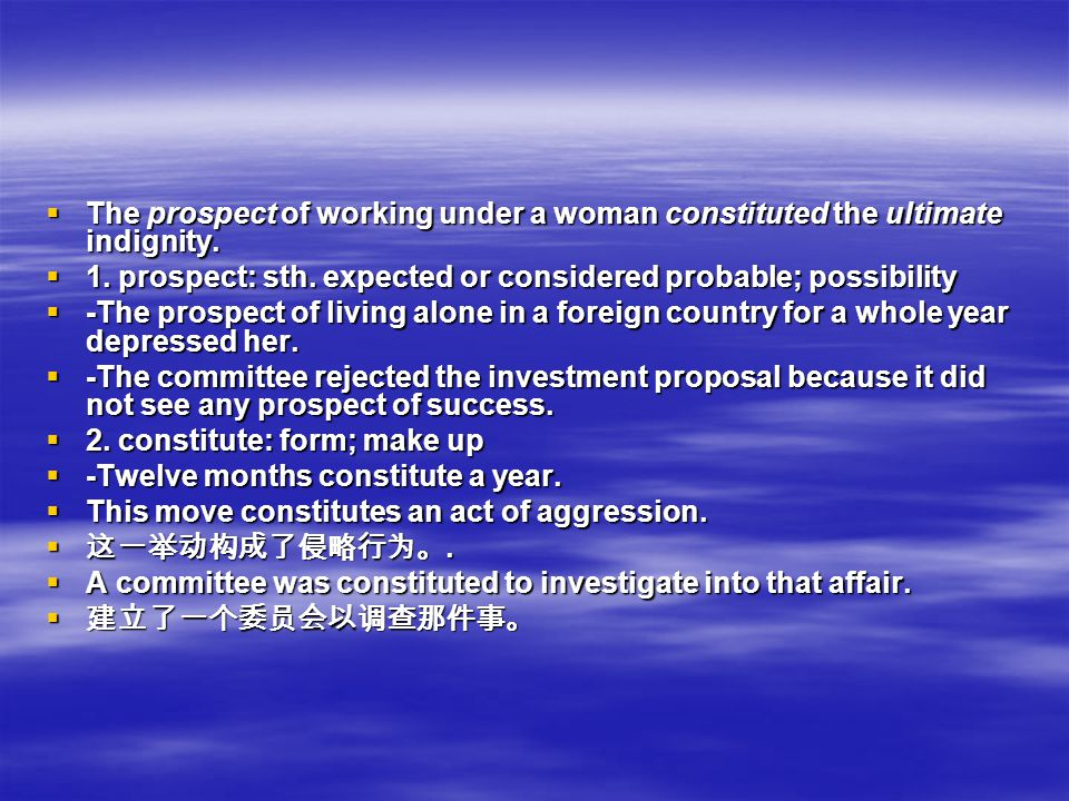TTTThe prospect of working under a woman constituted the ultimate indignity.