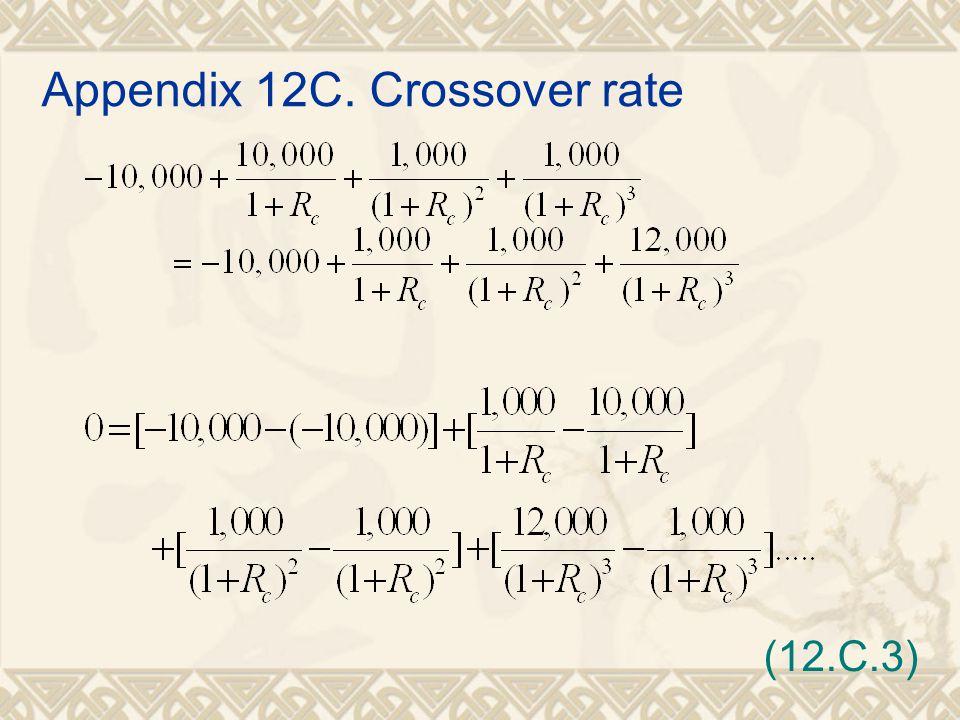 Appendix 12C. Crossover rate (12.C.3)