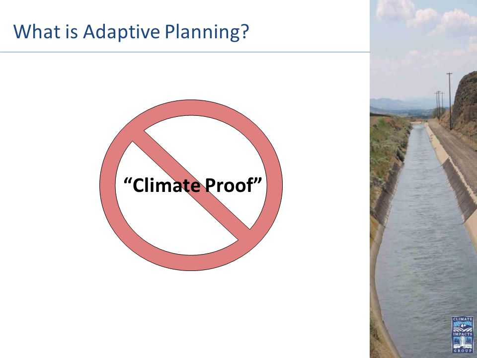 Climate Proof What is Adaptive Planning?