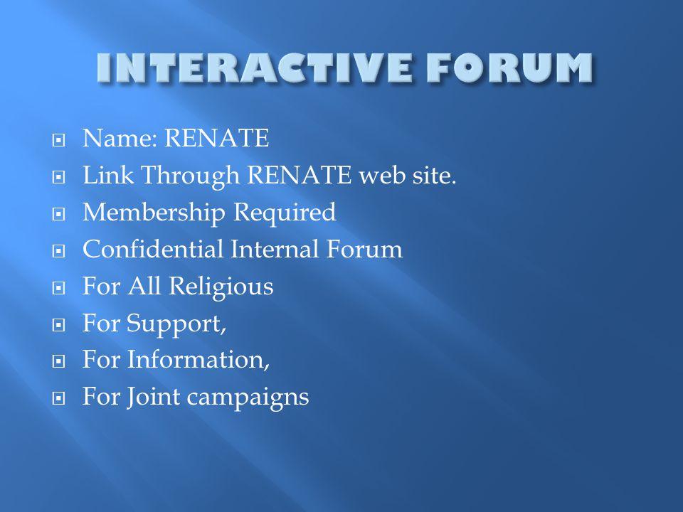  Name: RENATE  Link Through RENATE web site.