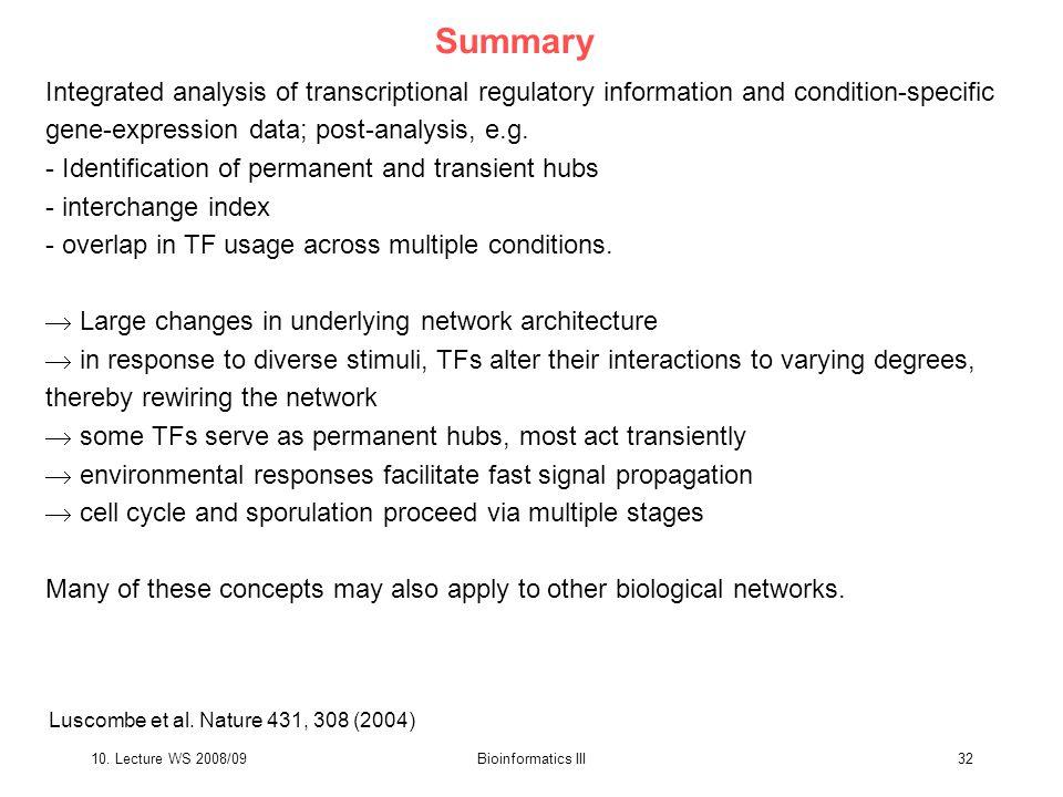 10. Lecture WS 2008/09Bioinformatics III32 Luscombe et al.