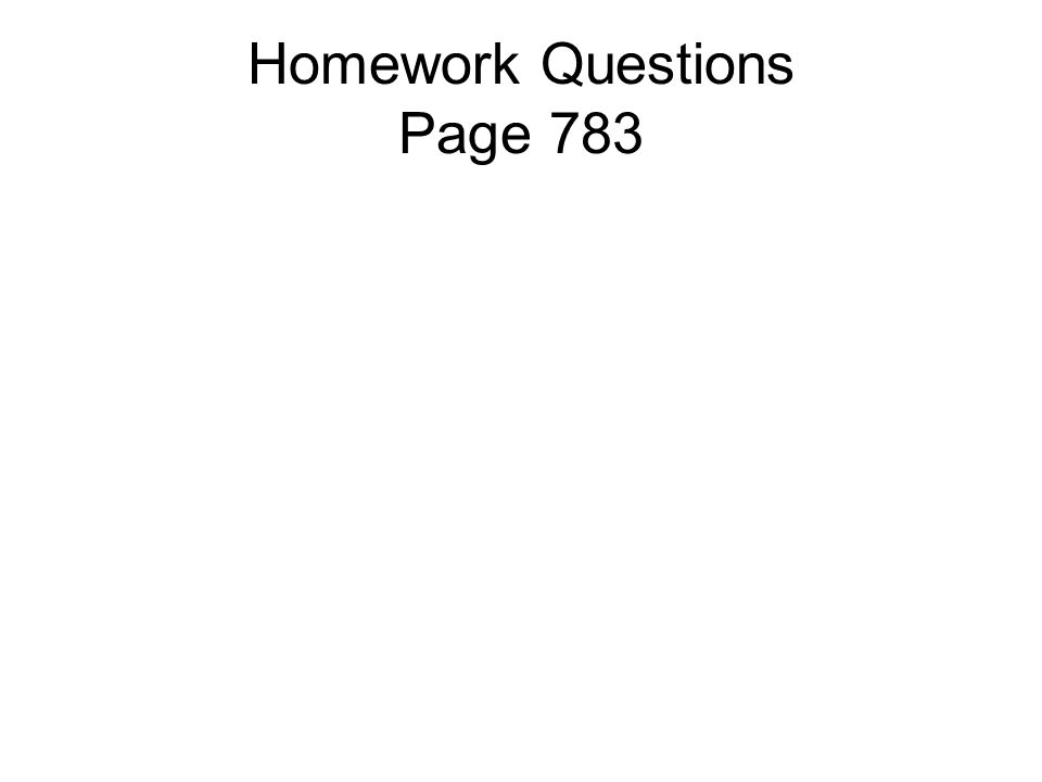 Homework Questions Page 783