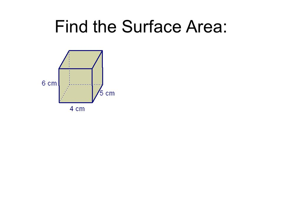 Find the Surface Area: