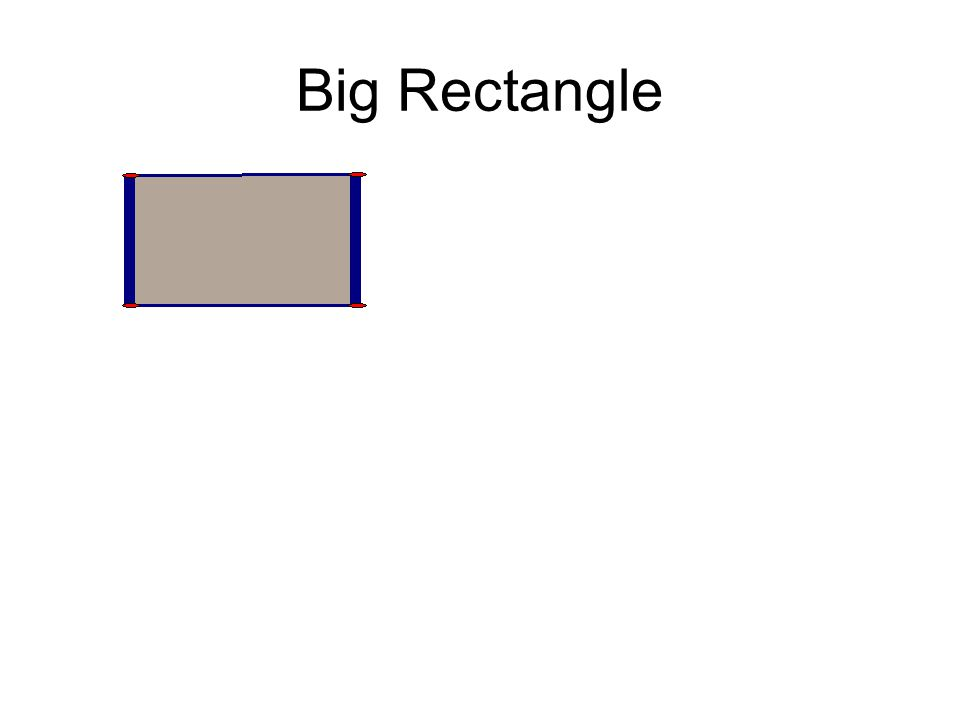 Big Rectangle