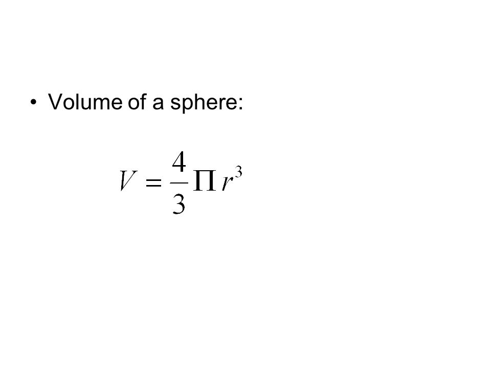 Volume of a sphere: