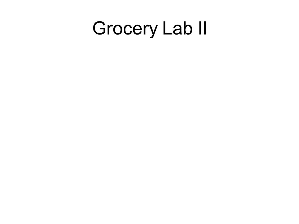Grocery Lab II