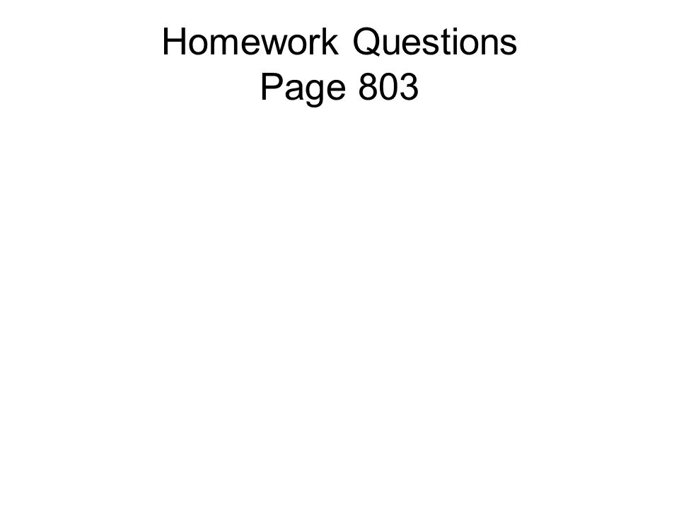 Homework Questions Page 803