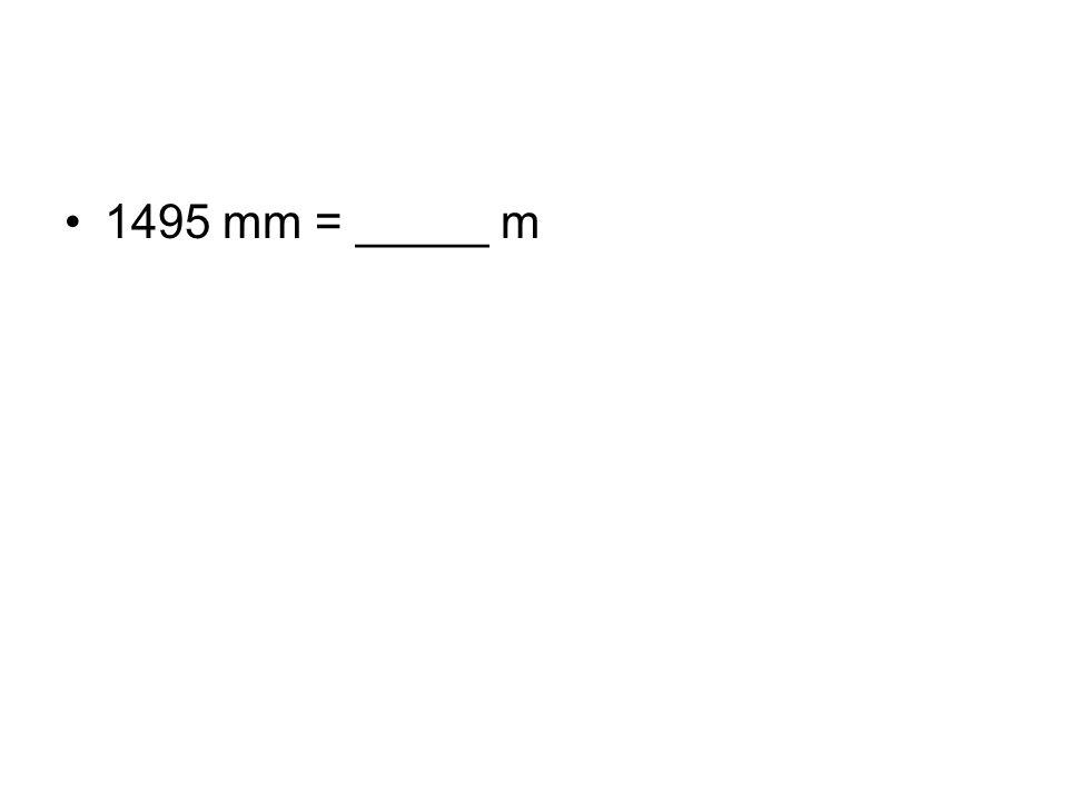 1495 mm = _____ m