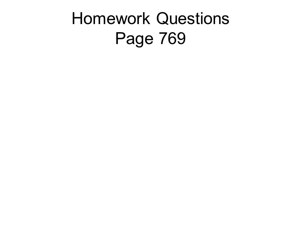 Homework Questions Page 769