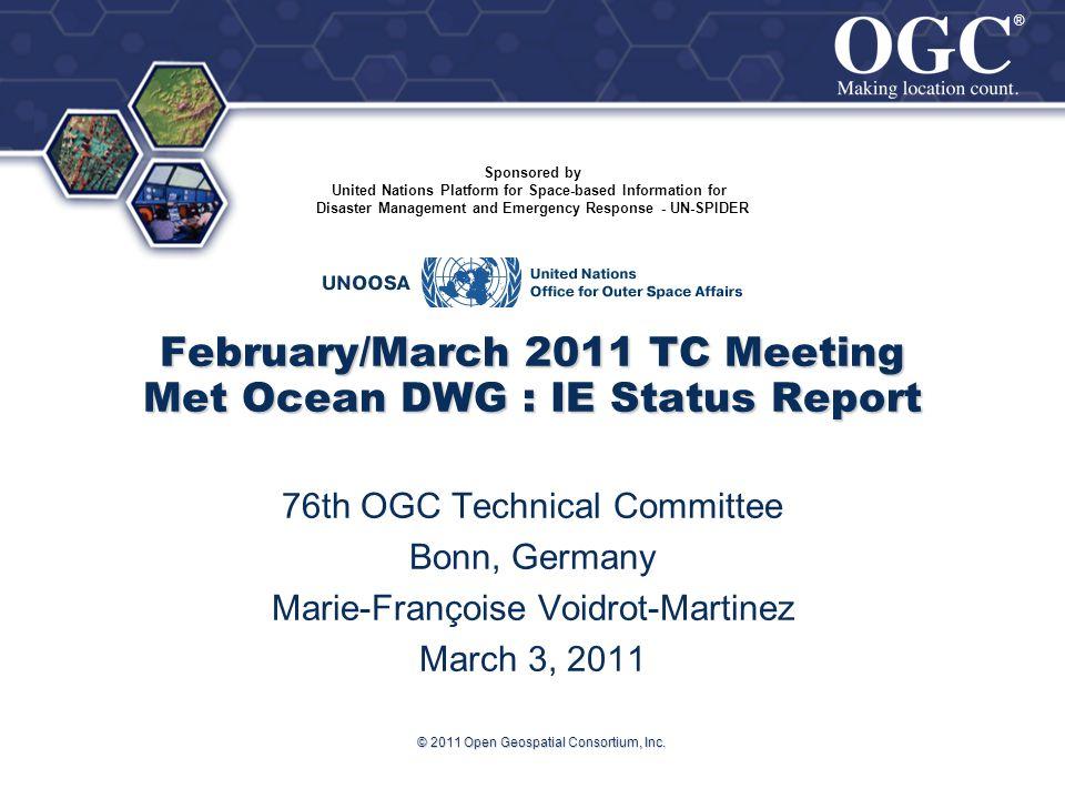 ® ® © 2011 Open Geospatial Consortium, Inc.