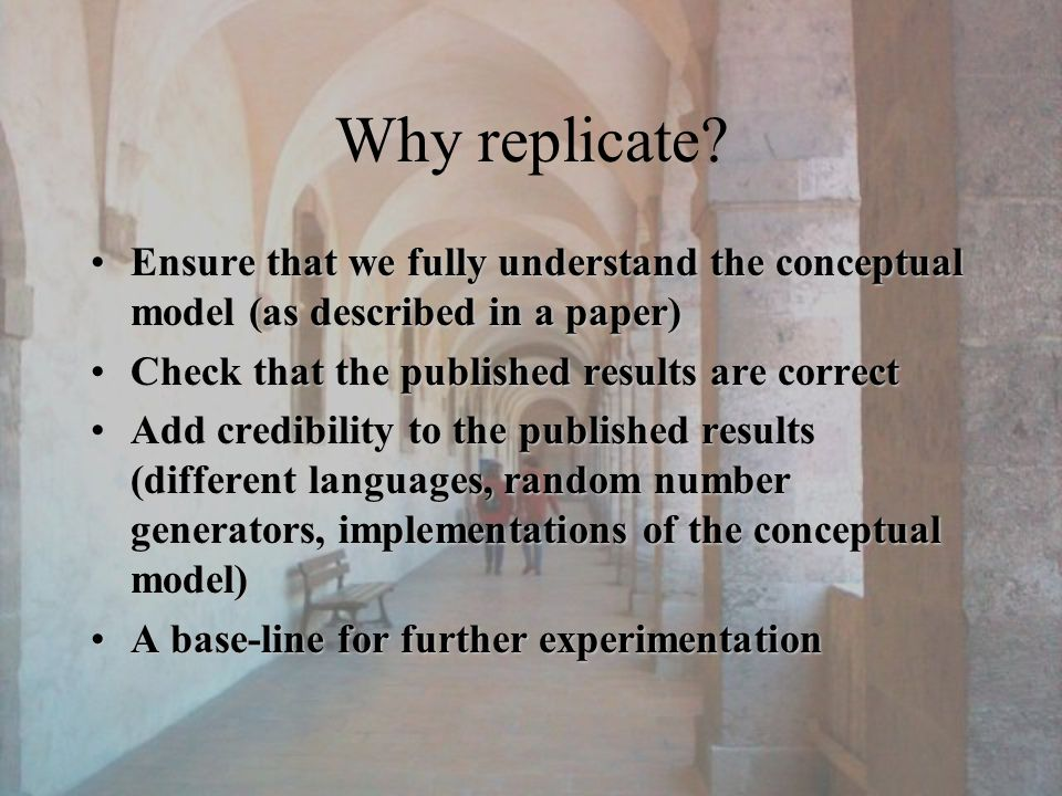 Why replicate.