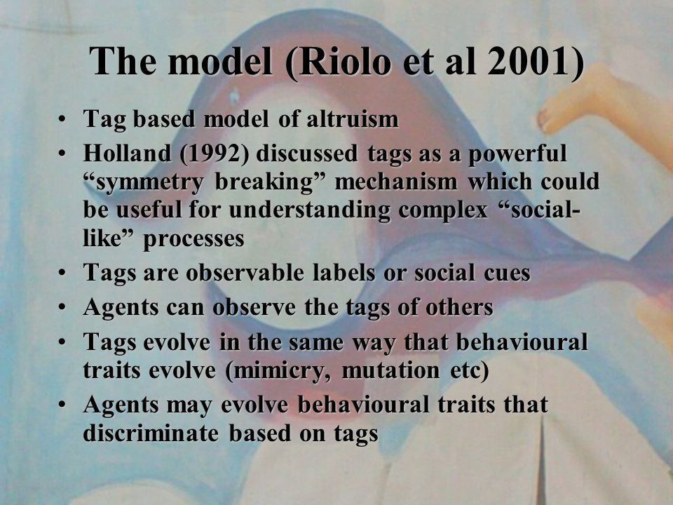 Further experimentation Now we had two independent implementations of the Riolo model that matched the published results We were ready to experiment with the model to explore its robustness We changed the model such that donation only occurred if tag values were strictly less than the tolerance (we replaced a < with a <= in the comparison for a tag match ).