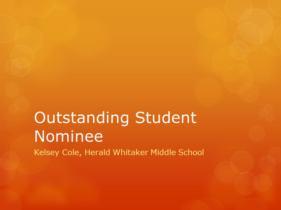 Outstanding Student Nominee Kelsey Cole, Herald Whitaker Middle School