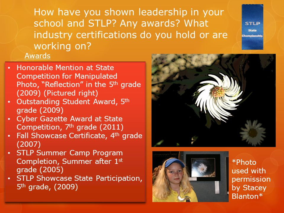 How have you shown leadership in your school and STLP.