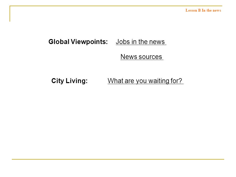 Global Viewpoints: What are you waiting for.